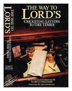The Way to Lord's : cricketing letters to the Times
