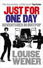 Just For One Day: Adventures in Britpop by Louise Wener (Paperback, 2011)