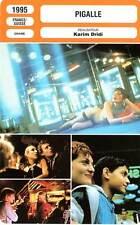 FICHE CINEMA : PIGALLE - Briole,Renaud,Gil,Dridi 1995