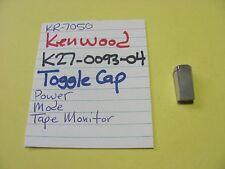 KENWOOD K27-0093-04 TOGGLE CAP KR-6050 KR-7050 KR-8050 VINTAGE STEREO RECEIVER