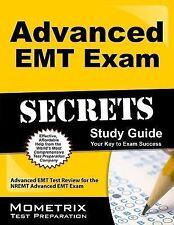 Advanced EMT Exam Secrets Study Guide : Advanced EMT Test Review for the...