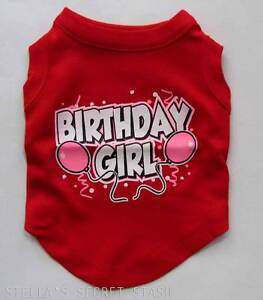 Image Is Loading NEW DOG Clothes T SHIRT Happy Birthday Girl