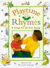 Playtime Rhymes and Songs for the Very Young by Dorling Kindersley Ltd (Hardback, 1998)