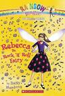 Rebecca the Rock 'n' Roll Fairy by Daisy Meadows (Paperback / softback)