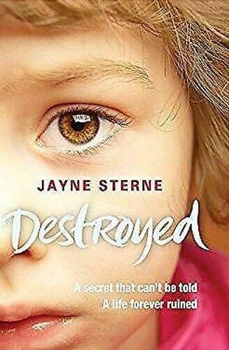 Zerstört von Sterne, Jayne