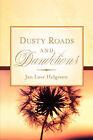 Dusty Roads and Dandelions by Jan Love Helgeson (Paperback / softback, 2007)