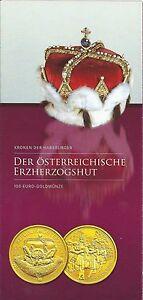 Infofolder 100 Euro : Der Österreichische Erzherzogshut keine Münzen - Gföhl, Österreich - Infofolder 100 Euro : Der Österreichische Erzherzogshut keine Münzen - Gföhl, Österreich