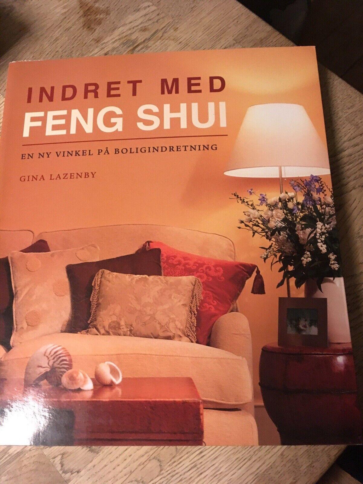Picture of: Indret Med Feng Shui En Ny Vinkel Pa Boligindretning Emne Personlig Udvikling Dba Dk Kob Og Salg Af Nyt Og Brugt