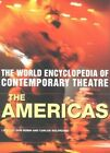 World Encyclopedia of Contemporary Theatre: The Americas: v.2: Americas by Don Rubin (Paperback, 2000)