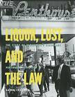 Liquor, Lust and the Law: The Story of Vancouver's Legendary Penthouse Nightclub by Aaron Chapman (Paperback / softback, 2013)