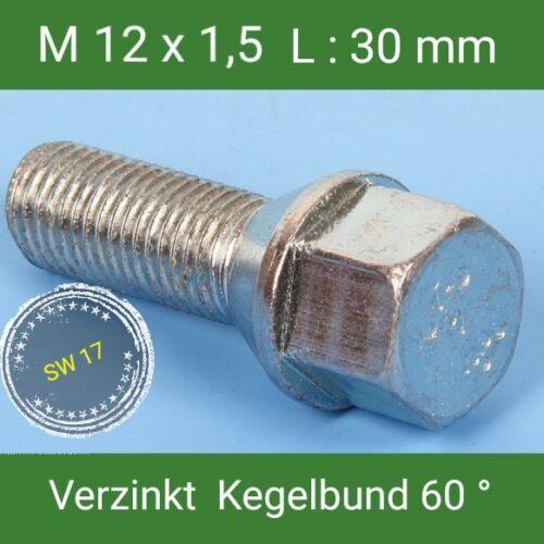 Radschrauben M12x1,5 Radbolzen verzinkt  Kegelbund 60° SW17 L 30  mm