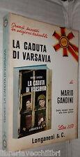 LA CADUTA DI VARSAVIA Mario Gandini Longanesi I libri Pocket Seconda Guerra di