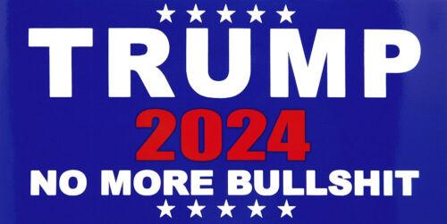 Wholesale Lot of 6 Trump 2024 No More Bullshit Blue Vinyl Decal Bumper Sticker