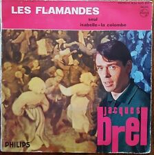 "Jacques Brel - Les Flamandes - Vinyl 7"" 45T (Single)"