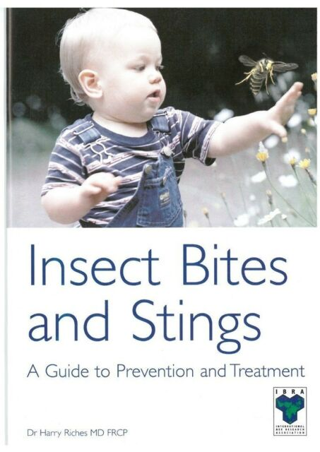 Insect bites and stings. A Guide to prevention and Treatment by Dr Harry Riches