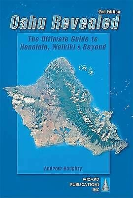 Doughty, Andrew : Oahu Revealed: The Ultimate Guide to Hon