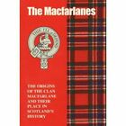 The MacFarlane: The Origins of the Clan MacFarlane and Their Place in History by Jim Hewitson (Paperback, 1997)