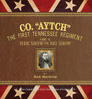 Co. Aytch: Or, a Side Show of the Big Show by Samuel Watkins, James McPherson (Hardback, 2015)