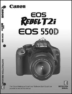 canon rebel t2i eos 550d digital camera user instruction guide rh ebay com Canon DSLR Canon EOS Rebel