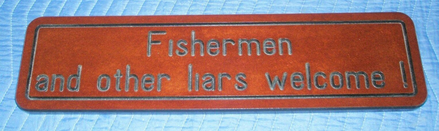 Fishing Sign  Liars Welcome