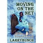 Moving on The Net Flows of Flava 3 Paperback – 26 May 2010