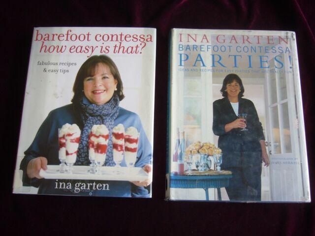 2 Barefoot Contessa Parties! How Easy is That? Ina Garten HC DJ 2001 2010 1st Ed
