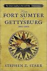 From Fort Sumter to Gettysburg, 1861-1863 by Stephen Z Starr (Paperback / softback, 2007)