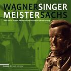 Wagner Meistersinger Sachs (2013, Taschenbuch)