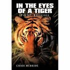 in The Eyes of a Tiger Poetry Unleashed by McBride Candi Authorhouse