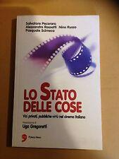 LO STATO DELLE COSE - Vizi privati pubbliche virtù nel cinema italiano -Pecoraro
