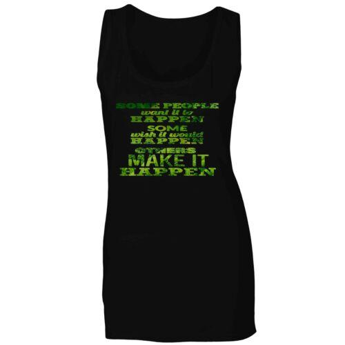 Some People Make It Happen Ladies T-shirt//Tank Top aa637f