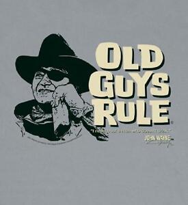 OLD GUYS RULE JOHN WAYNE TRUST A MAN SILVER TEE SHIRT | eBay