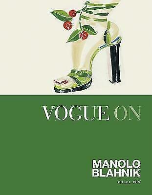 1 of 1 - Vogue on Manolo Blahnik (Vogue on Designers), Very Good Condition Book, Chloe Fo