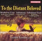 To the Distant Beloved (CD, Jan-2000, Chandos)