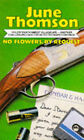 No Flowers by Request by June Thomson (Paperback, 1990)