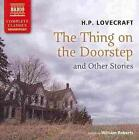The Thing on the Doorstep and Other Stories von Howard Ph. Lovecraft (2013)