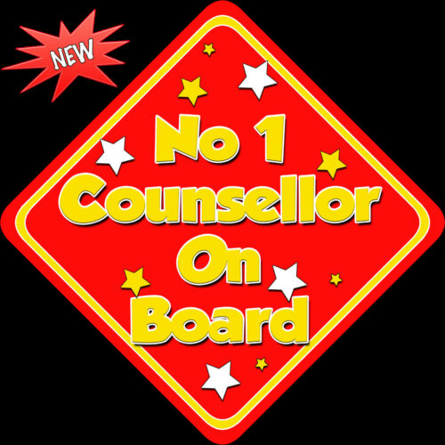 No 1 Counsellor on Board like Baby on Board Car Sign Non Personalised Red//Yell