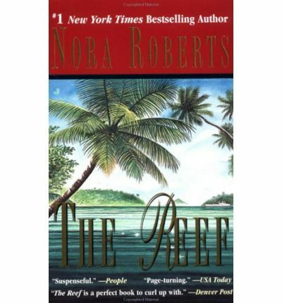 ~~~ The Reef by Nora Roberts ~~~