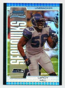 2005 Bowman Chrome LEROY HILL Rookie RC SILVER REFRACTOR #/50 Seattle Seahawks