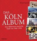 Das Köln-Album von Bernd Imgrund (2015, Gebundene Ausgabe)
