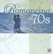 Romancing the 70s: My Love by Various Artists (CD, 2008, 2 Discs, Time/Life Music)