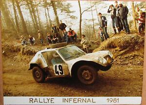 128 . 1 X Photo . Rallye Infernal . 1981 . Format : 18 X 24 Cm .