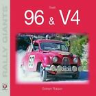 Rally Giants: Saab 96 and V4 by Graham Robson (2010, Paperback)