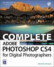 Complete Adobe Photoshop CS4 for Digital Photographers by Colin Smith, Tim Cooper (Mixed media product, 2009)