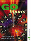 Key Skills: Application of Number - Go Figure! by June Haighton, Mark Rowland (Paperback, 2002)