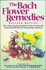The Bach Flower Remedies by Edward Bach, E.J. Wheeler (Paperback, 1998)