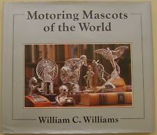 Motoring Mascots of the World by Williams 1990 updated edition inc. Lalique +
