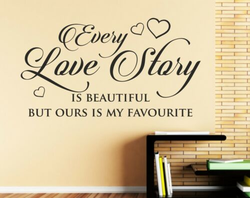 Chaque histoire d/'Amour estAutocollant Mural beau Mur Citer Autocollant famille fenêtre C41
