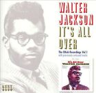 It's All Over by Walter Jackson (CD, Jun-2006, Kent)