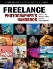 Freelance Photographer's Handbook: The Professional Guide to Success by Nancy Hollenbeck, Cliff Hollenbeck (Paperback, 2009)
